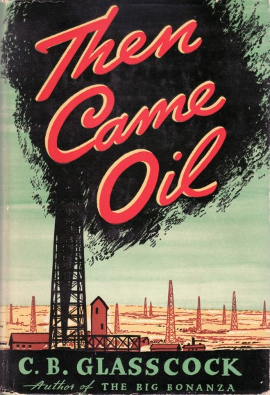 Then Came Oil 1938